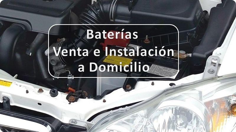 Baterías para Autos, Venta e instalación a Domicilio