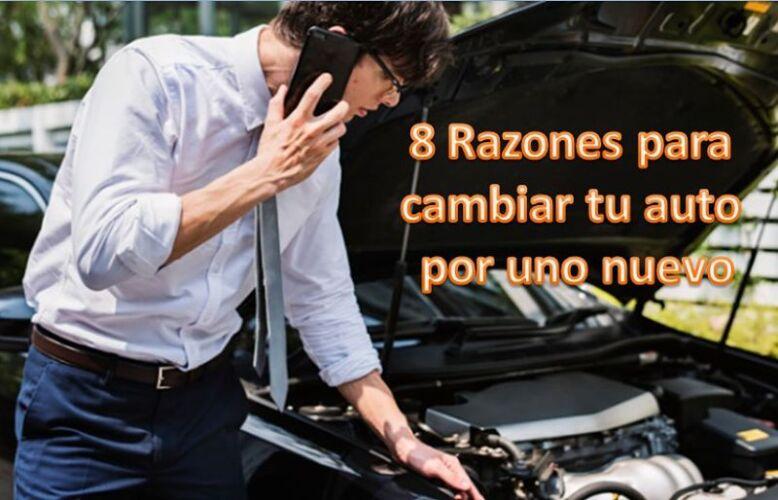 8 Razones para cambiar tu auto por uno nuevo