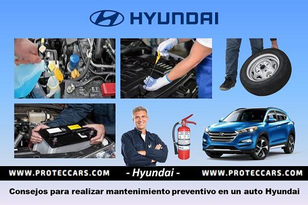 Sugerencias para el Mantenimiento Preventivo al auto Hyundai